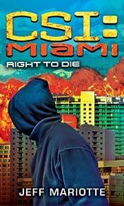 CSI Miami: Right to Die (CSI: Miami)