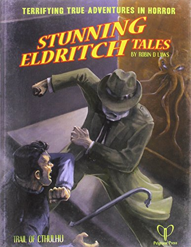Stunning Eldritch Tales: Trail of Cthulhu Adventures