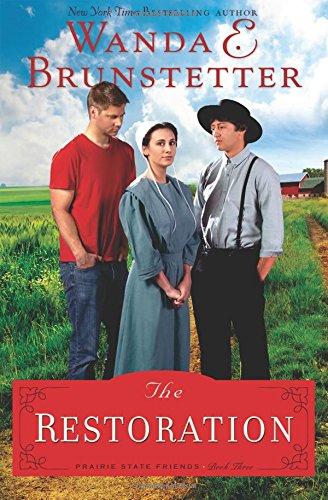 The Restoration The Prairie State Friends