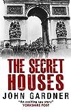 The Secret Houses (The Secret Trilogy Book 2)