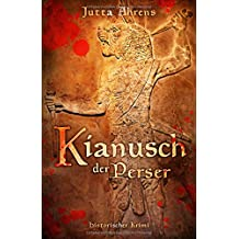 Kianusch der Perser