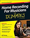 Home Recording For Musicians For Dummies (English Edition)