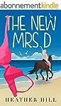 The New Mrs D: An Hilarious, Upliftin...
