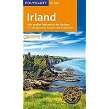 POLYGLOTT on tour Reiseführer Irland: Mit großer Faltkarte, 80 Stickern und individueller App