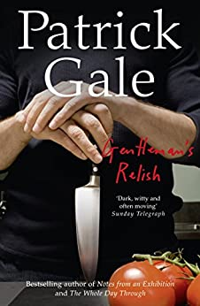 Gentleman's Relish by [Gale, Patrick]