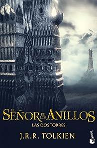 El Señor de los Anillos II. Las Dos Torres par J. R. R. Tolkien