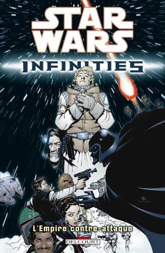 Star Wars Infinities, Tome 2 : L'Empire contre-attaque de Dave Land (22 avril 2009) Album