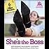 She's the Boss: 6 Office Romances