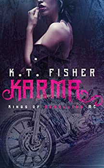 Karma (Kings of Rebellion MC Book 1) by [Fisher, K.T]