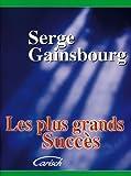 Serge Gainsbourg : Les plus grands succès