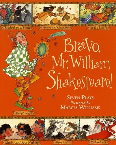 Bravo, Mr. William Shakespeare! par Marcia Williams