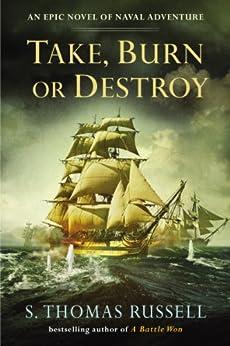Take, Burn or Destroy par [Russell, S. Thomas]