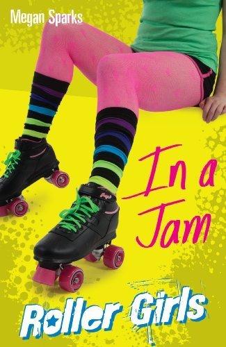 In A Jam (Roller Girls) by Sparks, Megan (2013) Paperback