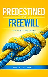 Predestined For Free Will