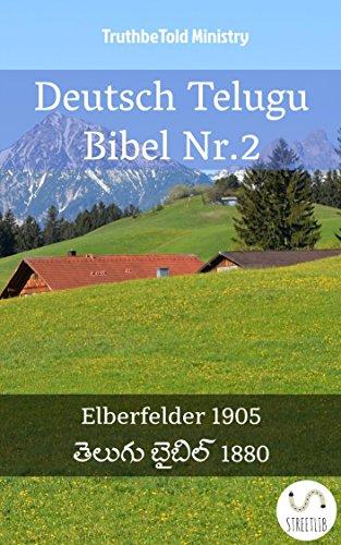 Deutsch Telugu Bibel Nr.2: Elberfelder 1905 - తెలుగు బైబిల్ 1880 (Parallel Bible Halseth)