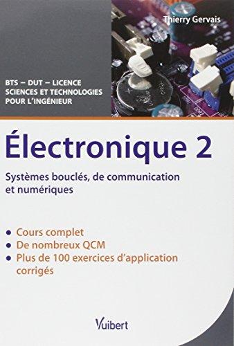 Électronique 2 - Systèmes bouclés, de communication et numériques