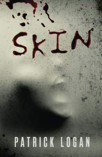 Skin (Insatiable Series) (Volume 1) by Patrick Logan (2015-08-01)