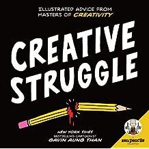 Zen Pencils--Creative Struggle: Illustrated Advice from Masters of Creativity