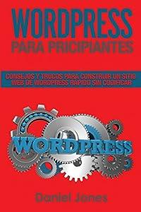 web wordpress: WordPress para principiantes (Libro En Espanol/ WordPress for Beginners Spanish ...