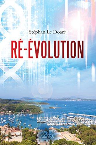 RE-ÉVOLUTION par Stéphan Le Doare