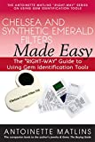 Chelsea and Synthetic Emerald Testers Made Easy: The Right-Way Guide to Using Gem Identification Tools (Right-way Series to Using Gem Identification Tools)