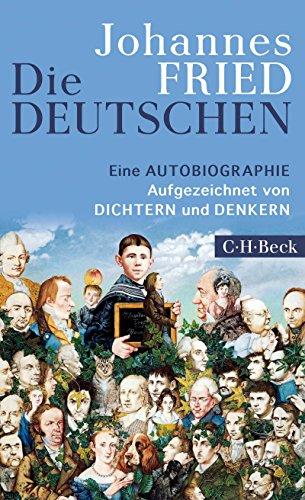 Die Deutschen: Eine Autobiographie (Beck Paperback 6299)
