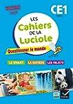 Les cahiers de la Luciole CE1 �d. 201...