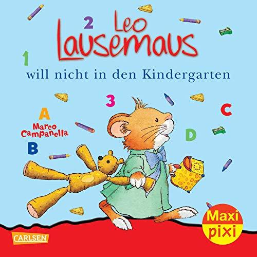 Maxi-Pixi Nr. 56: Leo Lausemaus will nicht in den Kindergarten - Pixi-duo