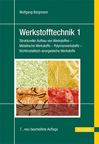 werkstofftechnik-1-struktureller-aufbau-von-werkstoffen-metallische-werkstoffe-polymerwerkstoffe-nic