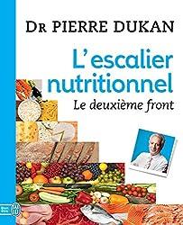 L'escalier nutritionnel. Le deuxième front (J'ai lu Bien-être) (French Edition)