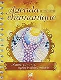Agenda chamanique perpétuel : Nature, éléments, esprits, intuition, créativité