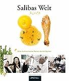 Salibas Welt: Eine kulinarische Reise durch Syrien