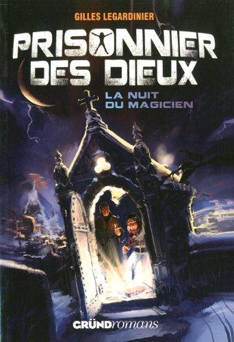 PRISONNIER DES DIEUX - NUIT DU