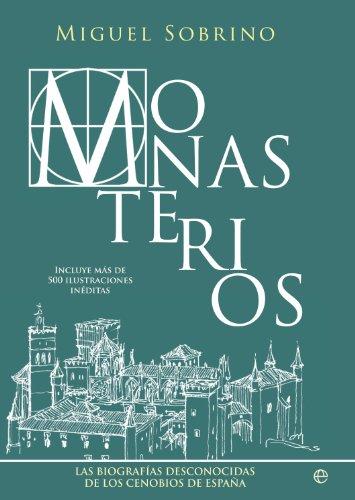 Monasterios (Historia) por Miguel Sobrino