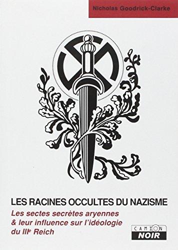 Les racines occultes du nazisme par Nicholas Goodrick-Clarke