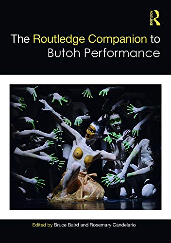 The Routledge Companion to Butoh Performance (Routledge Companions) (English Edition) (Jordan Melos)