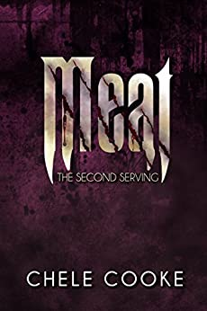 Meat: The Second Serving (Teeth Dark Paranormal Vampire Series Book 2) by [Cooke, Chele]