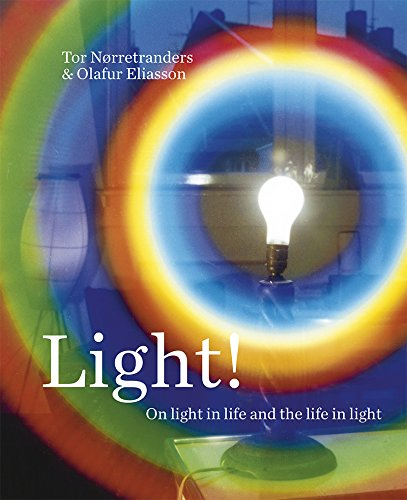 Light! On light in life and the life in light