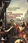 Mito y pensamiento en la Grecia antigua par Vernant