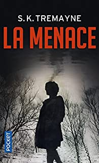La menace par  Tremayne