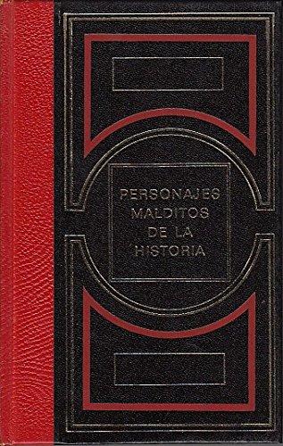 PERSONAJES MALDITOS DE LA HISTORIA (tomo II) Beria - Atila - El Conde de Saint Germain