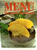 Das grosse Menü-Kochbuch : ein Standardkochbuch mit über 1000 Rezepten aus d. Zs. Menü.