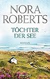 Töchter der See: Roman (Die Irland-Trilogie, Band 3)