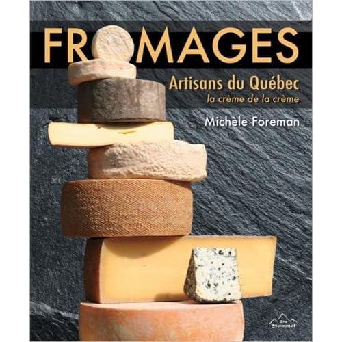 Fromages - Artisans du Québec - La crème de la crème