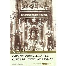 Cofradías de Valvanera: cauce de identidad riojana (La Rioja en el exterior)