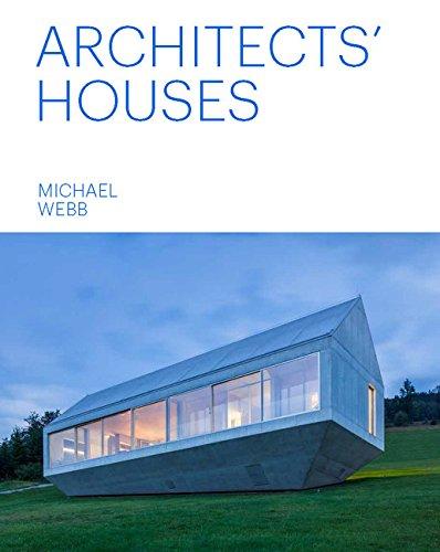 Architects' Houses por Michael Webb