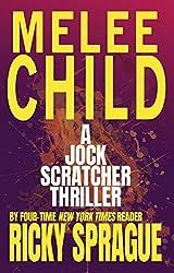 Melee Child: A Jock Scratcher Thriller