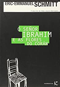 O señor Ibrahim e as flores do Corán par Schmitt