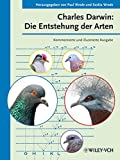 Charles Darwin: Die Entstehung der Arten: Kommentierte und illustrierte Ausgabe