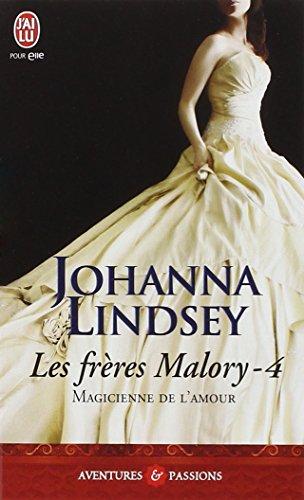 Les frres Malory, Tome 4 : Magicienne de l'amour